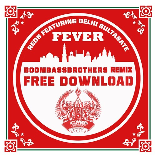 Reds - Fever (Boombassbrothers Remix) [free download]