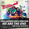 Pitbull & Jennifer Lopez vs. Henry Fong - We are the one (Andrey S.p.l.a.s.h. & Jen Mo bootleg)
