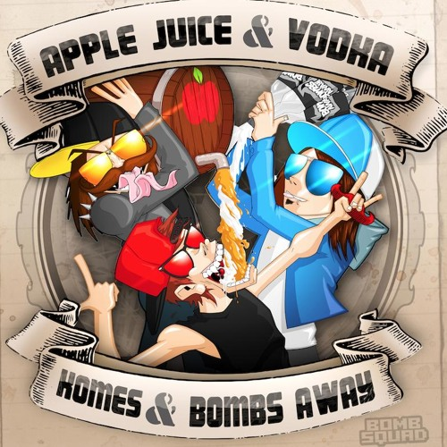 Bombs Away & Komes - Apple Juice & Vodka (Djuro Remix) [Bombsquad] OUT NOW