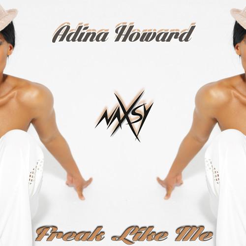 Adina Howard - Freak Like Me (Naxsy Remix)