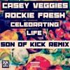 "Casey Veggies & Rockie Fresh ""Celebrating Life"" (Son Of Kick Remix) - FREE DL"