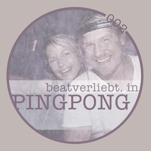 beatverliebt. in PINGPONG | 002