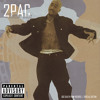 Download 2Pac, OFTB, Big Syke - Better Dayz (Original Version 2) Mp3