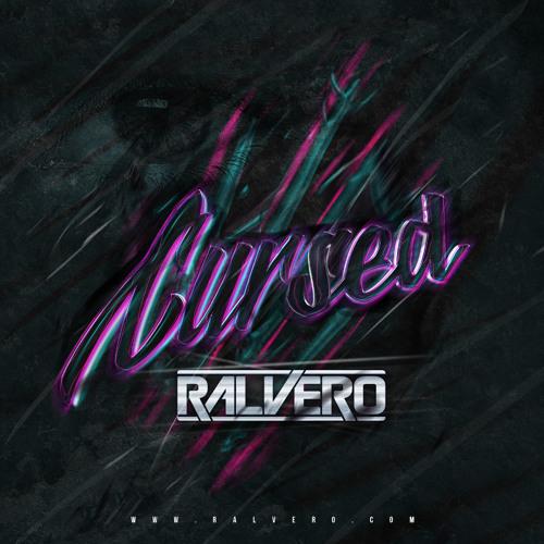 Ralvero - Cursed (Original Mix)