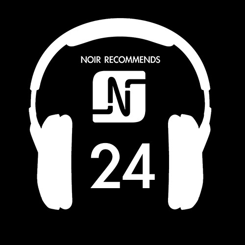 NOIR RECOMMENDS // Episode 24 2014
