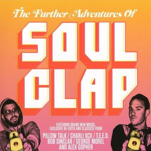 The further adventures of Soul Clap