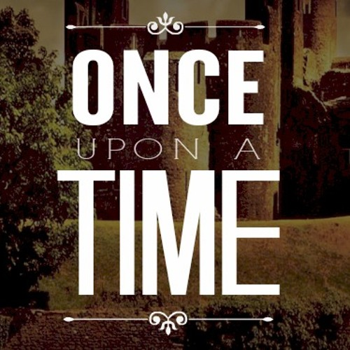 Once Upon A Time - Part 1