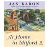 Download At Home In Mitford by Jan Karon, read by John McDonough Mp3