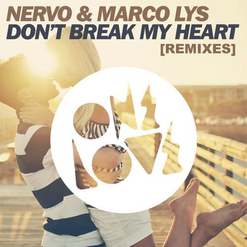 NERVO & Marco Lys - Don't Break My Heart (Ludovika Remix)