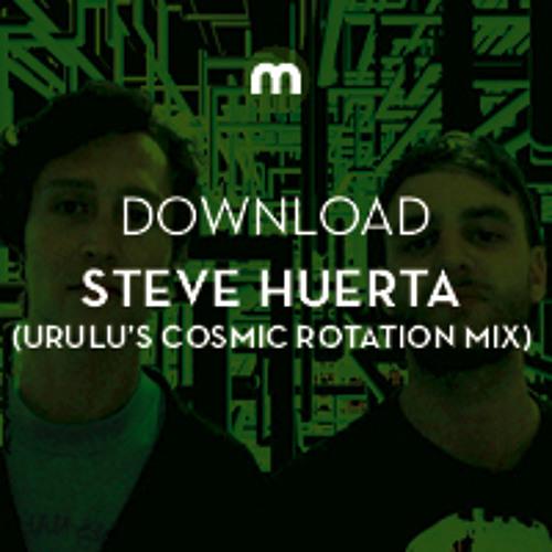 Download: Steve Huerta 'Stepney Shuffle' (Urulu's Cosmic Rotation Mix)