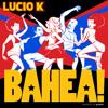 Lucio K - BAHEA! (95 BPM) mp3