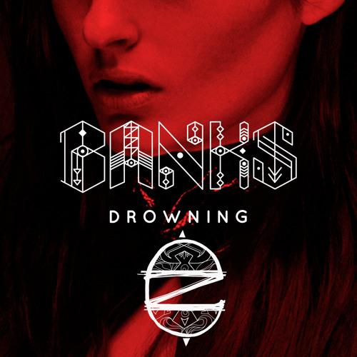 BANKS - Drowning (CloZee Remix)
