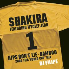Shakira (ft. Wyclef Jean) vs Goleo VI - Hips Don't Lie - Bamboo (djFilipe 2006 FIFA World Cup Remix)