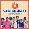 Mensagem Positiva - Sambalanço Social Clube part. Caue Valverde (banda Canaiera)