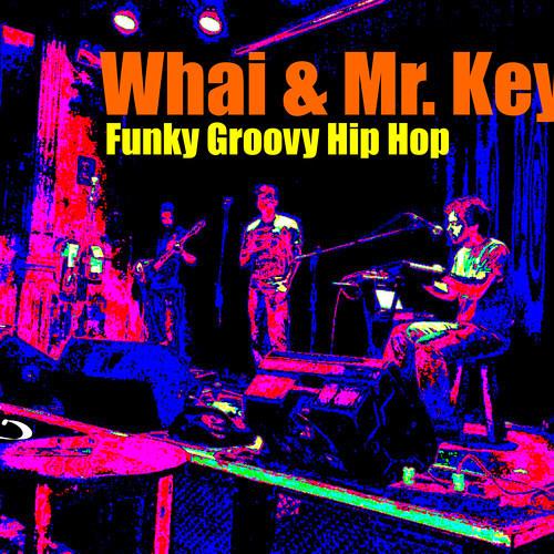 Somos libres* Whai & Mr. Keys