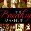 The Break Up MashUp Full Audio Song 2014