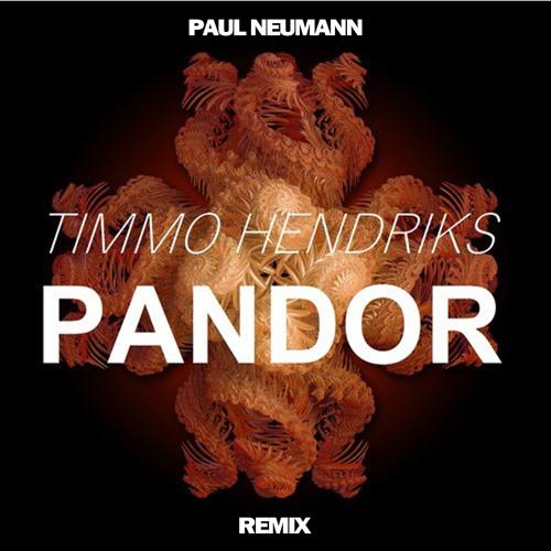 Timmo Hendriks - Pandor (Paul Neumann Remix)