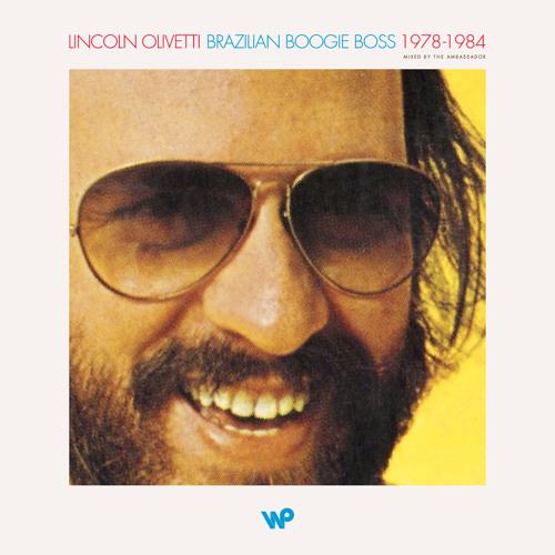 Baixar Lincoln Olivetti: Brazilian Boogie Boss 1978-1984