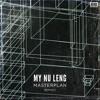 My Nu Leng - 'Masterplan' ft Fox (Zed Bias Remix)