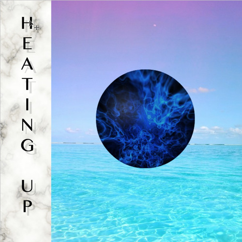 「HEATING UP」(FREE DL!!!)