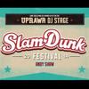 SLAM DUNK FESTIVAL 2014 SET
