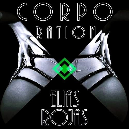 Elias Rojas - Corporation ( Wendell Hollanda Remix )