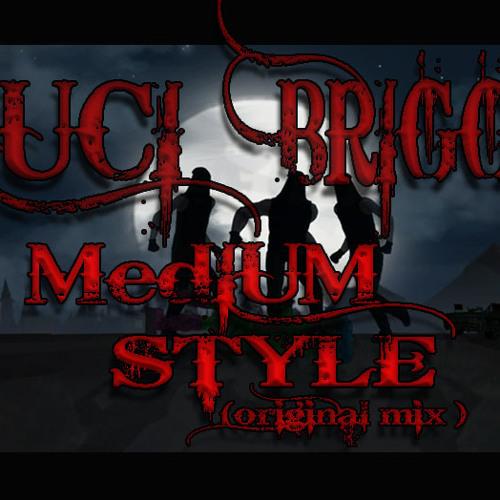 Luci Briggs - Medium Style (original mix)