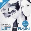 Myra ft. Soul BJ - Let It Rain (Preview)