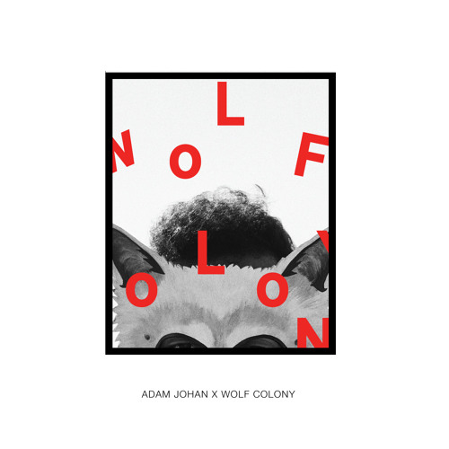 The One (Adam Johan Remix) - Wolf Colony