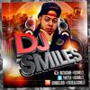 DJ-SMILES- THOT MIX 2014 (REGGAETON, REGGAE, HIP-HOP, HOUSE, DEMBOW)