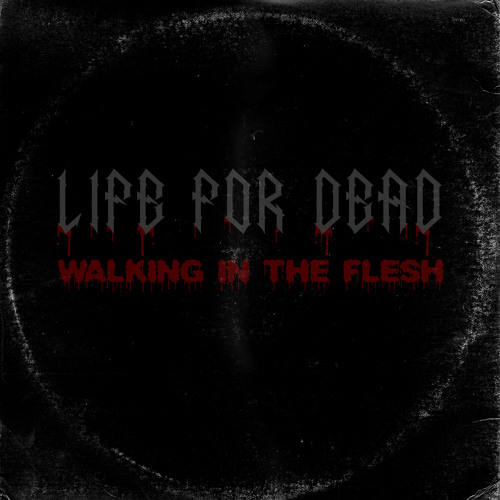 Life For Dead - Walking in the Flesh (Equitant Remix V1)