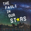 The Fault in Our Stars - Original Song By Fan Yi
