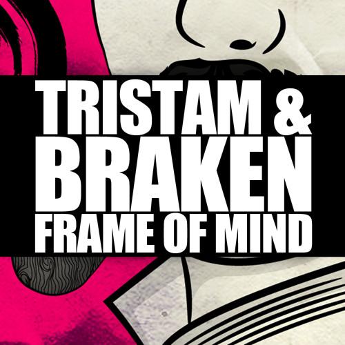 Tristam & Braken - Frame Of Mind [Monstercat Release] by ...