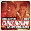 Actin Up Ft Asher Roth Ft Rye Rye, Justin Bieber & Chris Brown,Alex Skate