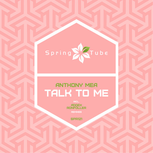 Anthony Mea - Talk To Me