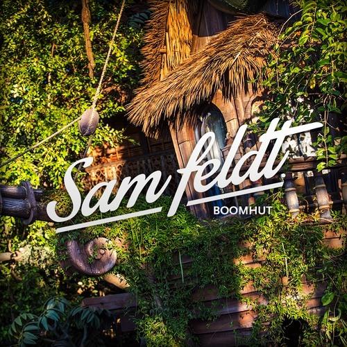 Sam Feldt - Boomhut (Mixtape)