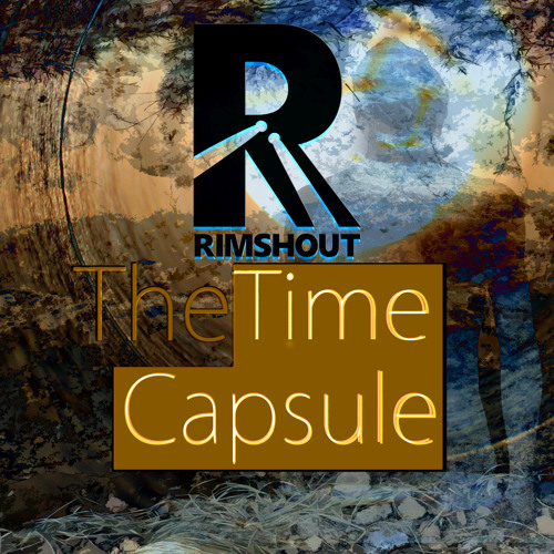 Rimshout - The Time Capsule artwork