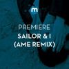 Premiere: Sailor & I 'Turn Around' (Âme Remix)