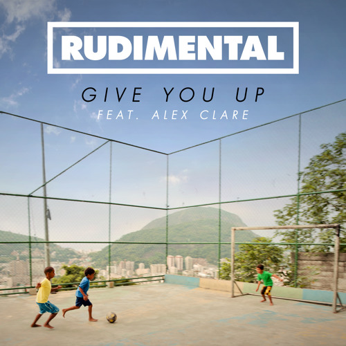 Give You Up feat. Alex Clare