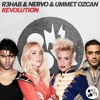 Nervo, R3hab and Ummet Ozcan - Revolution (Ray Remix)