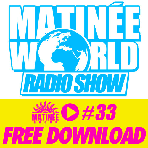 #Matinéeworld 33