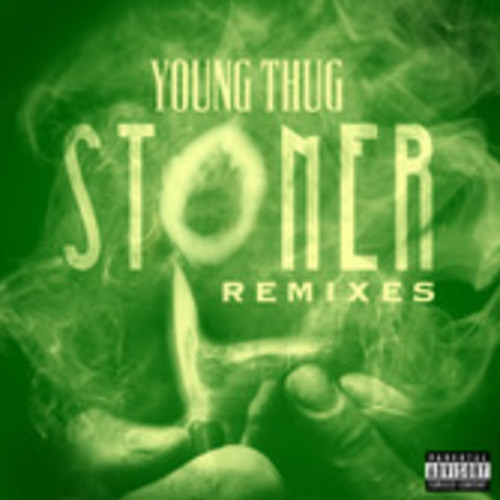 """Young Thug """"Stoner"""" (Crookers Remix)"""