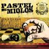 Porcos - PASTEL DE MIOLOS Portada del disco