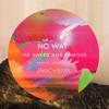The Naked And Famous - No Way (Jakko Remix)