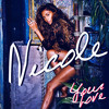 Nicole Scherzinger - Your Love (Cahill Radio Edit)