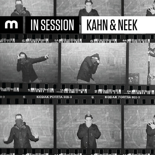 In Session: Kahn & Neek (raw & unadulterated vinyl mix For Mixmag)