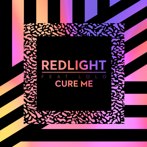 Redlight - Cure Me feat. Lolo