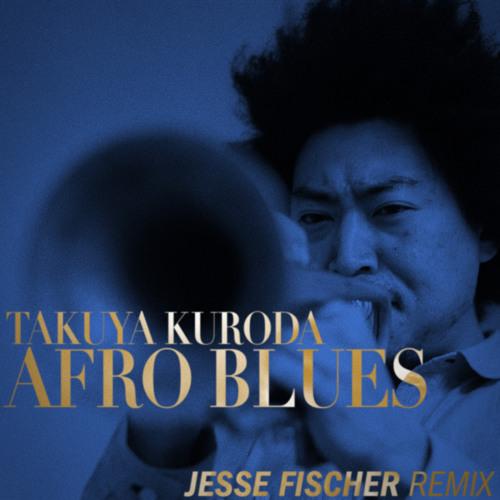Takuya Kuroda - Afro Blues (Jesse Fischer Remix)