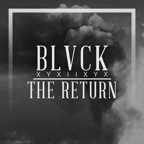 THE RETURN by BLVCK