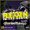Flexxin In The Booth (1000 LIKES CD) DJ Bon Lee ft. MC Lukey P